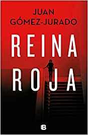 Libro más vendido en Amazon en 2018: Reina Roja, de Juan Gómez-Jurado.