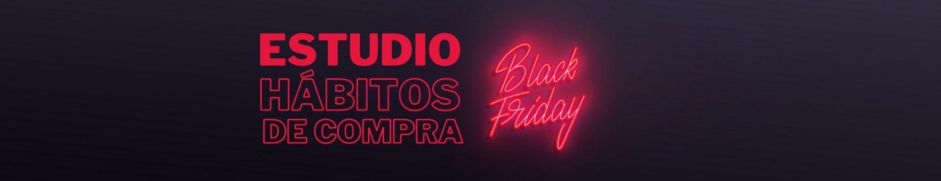 Estudio Black Friday de Hábitos de Compra en España 2020